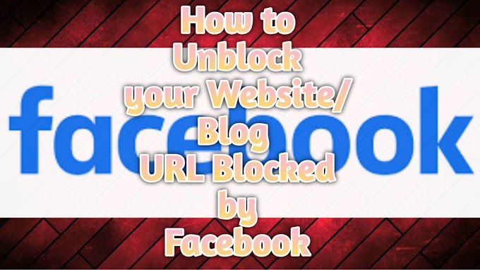 my website url blocked by facebook how to unblock?