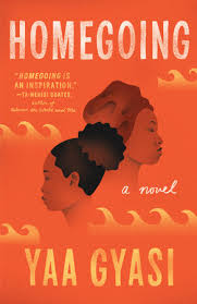 https://www.goodreads.com/book/show/27071490-homegoing?ac=1&from_search=true