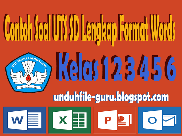Contoh Soal UTS SD Lengkap Format Words