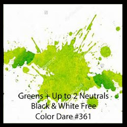 "CLICK HERE for Color Dare Challenge #361 ""Splash of Color "" Green - CLOSES Oct 3rd"