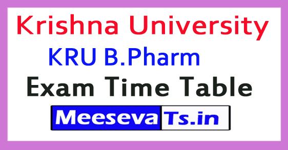 Krishna University KRU B.Pharm Exam Time Table 2017