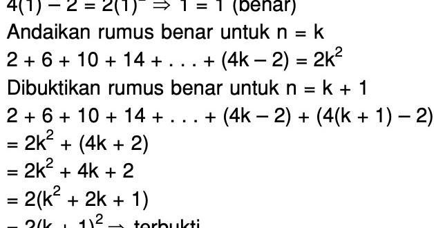Diketahui 2 6 10 14 4n 2 Dengan Induksi Matematika Rumus Deret Tersebut Adalah Mas Dayat