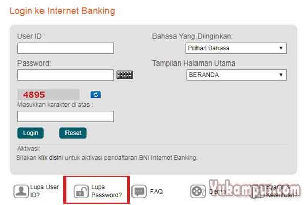 2 Cara Mengatasi Lupa Password Bni Internet Banking Yukampus