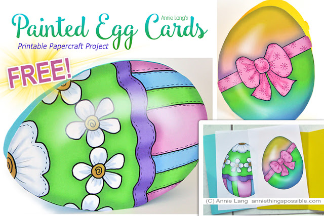 Annie Lang's FREE Painted Egg Cards full size color printable craft project from the Annie Things Possible DIY page at www.anniethingspossible.com