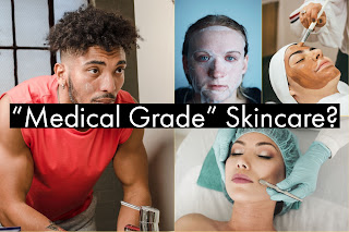 The myth of medical grade skin care.