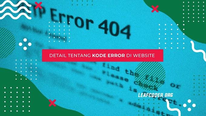 Penjelasan Lengkap HTTP Error Codes Website