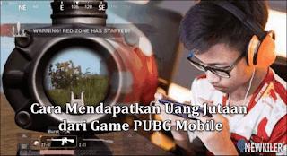 Cara Mendapatkan Uang Jutaan dari Game PUBG Mobile
