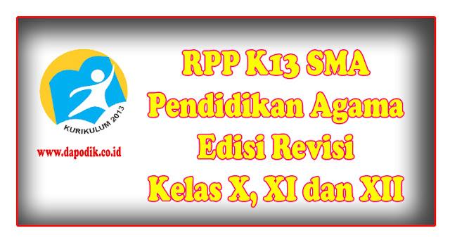 RPP K13 SMA Pendidikan Agama Edisi Revisi Kelas X, XI dan XII