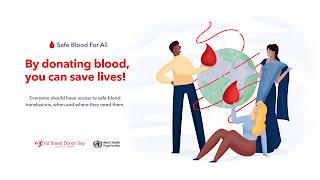 विश्व रक्तदान दिवस 14 जून 2019 Blood donation Day 2019