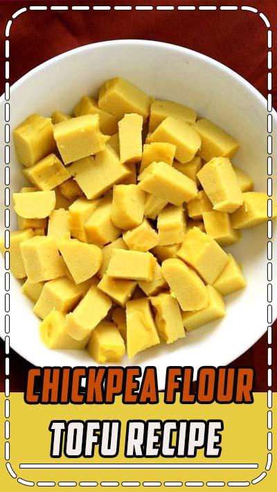 Chickpea flour Tofu. 10 min Non soy tofu made with Chickpea flour or Besan / gram flour. Easy Burmese tofu. #Vegan #Glutenfree #Soyfree #Nutfree #10minute #Recipe