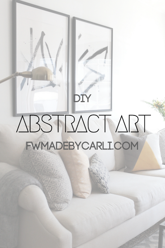 FEARFULLY & WONDERFULLY MADE: DIY:  LARGE Abstract Wall Art | Family Name