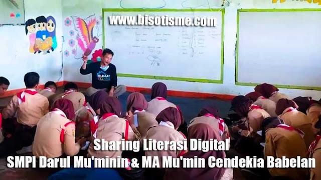 Sharing Literasi Digital SMPI Darul Mu'minin & MA Mu'min Cendekia Babelan
