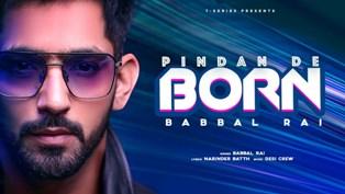 Pindan De Born Lyrics - Babbal Rai