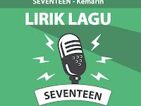 Lirik Lagu Kemarin - Seventeen