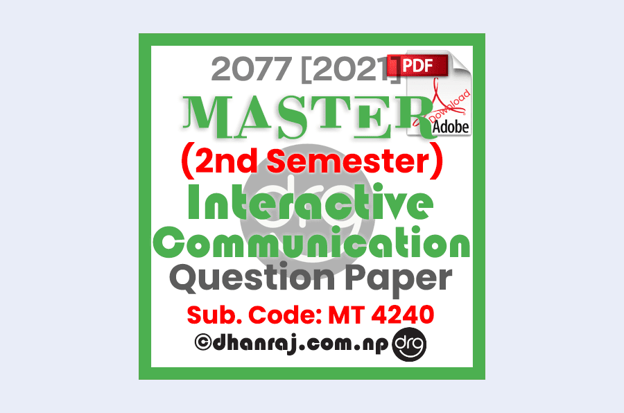 interactive-communication-mt4240-question-paper-internal-examination-2077-2021-shephard-college