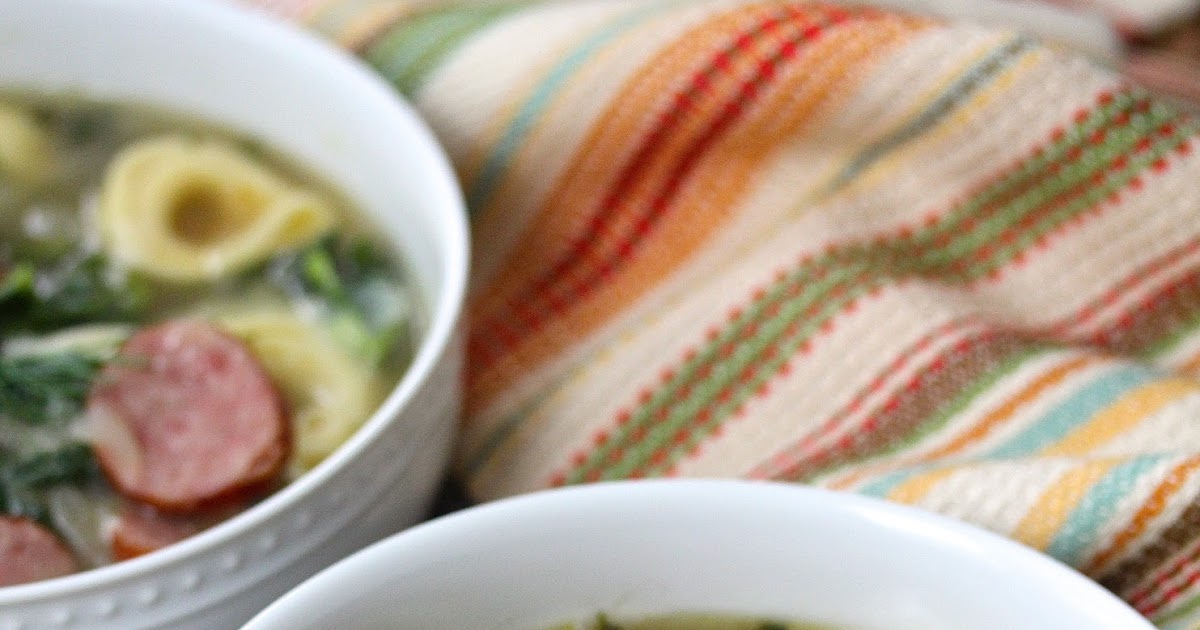 Cheese Tortellini Soup with Kielbasa, Kale, and Cannellini | Karen's ...