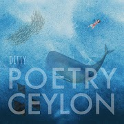 Music Feature: Poetry Ceylon by Ditty