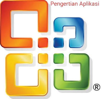 Pengertian dan Fungsi Aplikasi, apa yang dimaksud dengan aplikasi, cara kerja aplikasi, kegunaan aplikasi pada komputer, apa itu aplikasi,