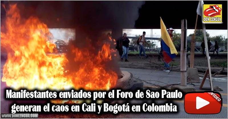 Manifestantes enviados por el Foro de Sao Paulo generan el caos en Cali Colombia