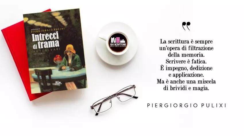 Intrecci di trama, un'antologia di racconti nata dal corso di scrittura di Piergiorgio Pulixi