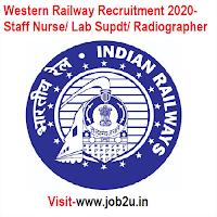 Western Railway Recruitment 2020, Staff Nurse, Lab Supdt, Radiographer