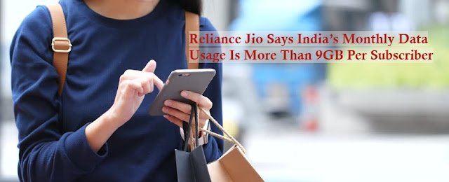 Reliance Jio Says India's Monthly Data Usage Is More Than 9GB Per Subscriber