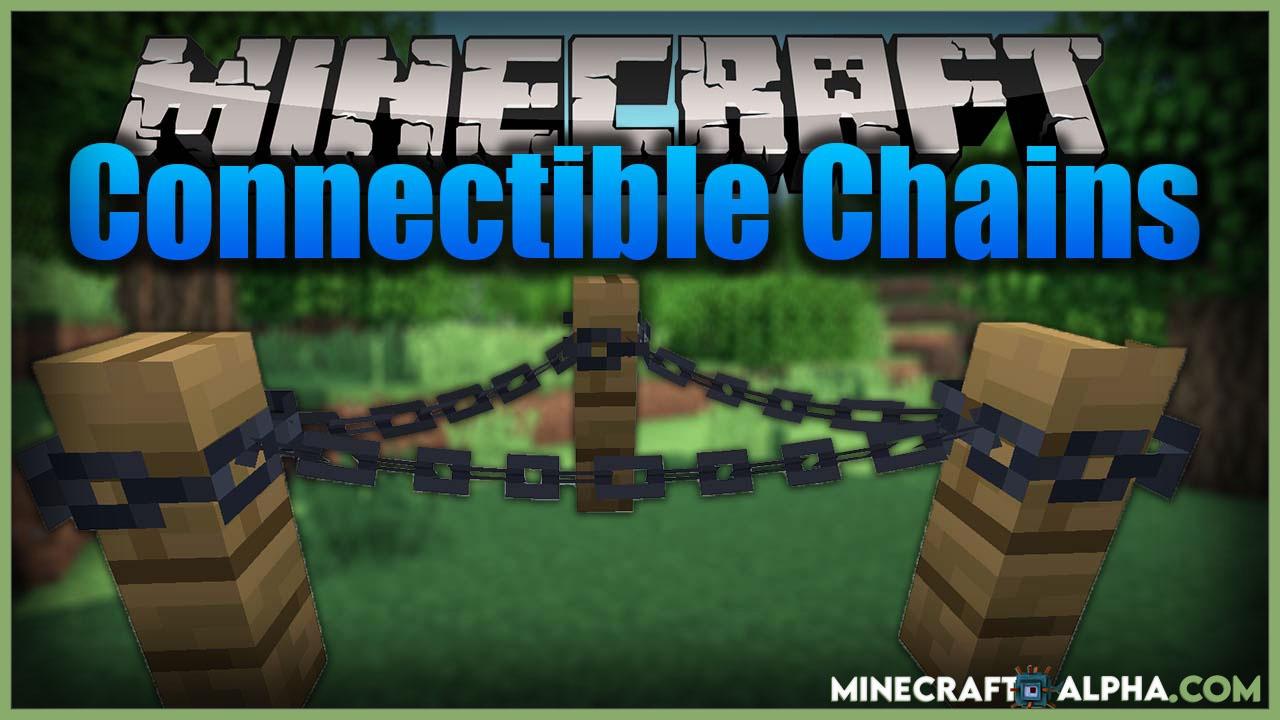 Minecraft Connectible Chains Mod 1.17.1/1.16.5 (Utility, Decorative)