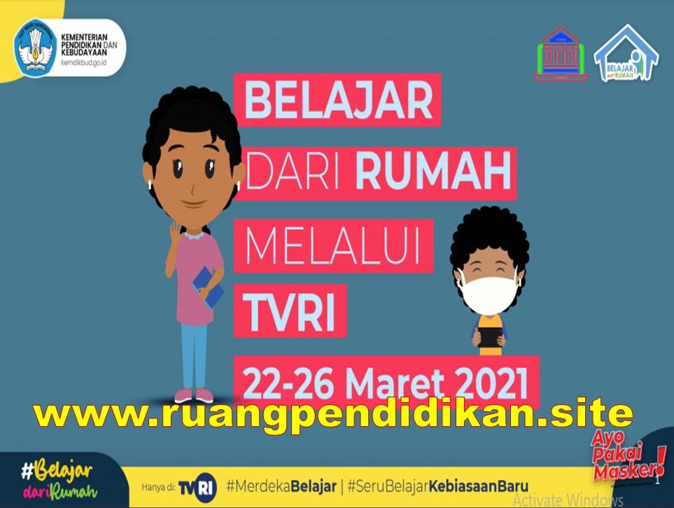 Jadwal BDR Di TVRI Tanggal 22-26 Maret 2021