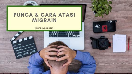9 Punca Migrain dan Cara Mengatasi Migrain