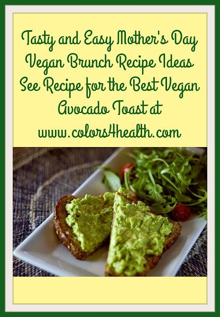 Recipe for Avocado Toast and Vegan Brunch Ideas