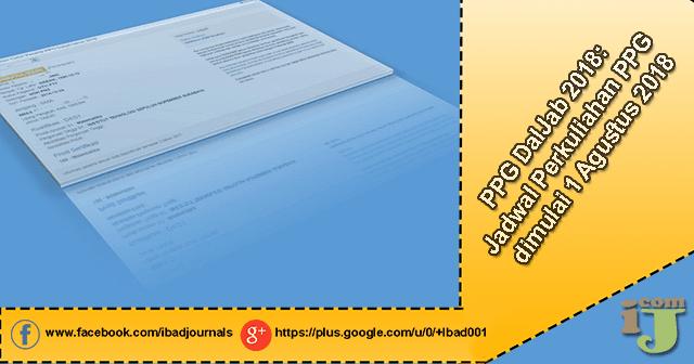 PPG DalJab 2018: Catat! Jadwal Perkuliahan PPG dimulai 1 Agustus 2018
