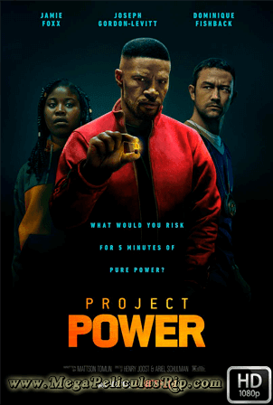 Proyecto Power [1080p] [Latino-Ingles] [MEGA]
