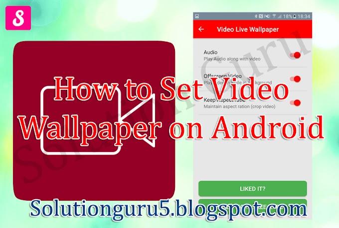 Apne Mobile Par Video Wallpaper Set Karein