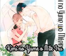 Kimi no Yume o Mite Iru