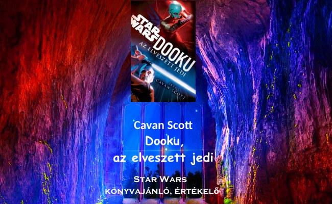 Dooku, az elveszett jedi Star Wars könyvajánló, értékelő