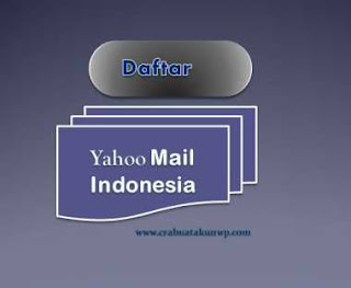 Cara Daftar Yahoo Mail Indonesia