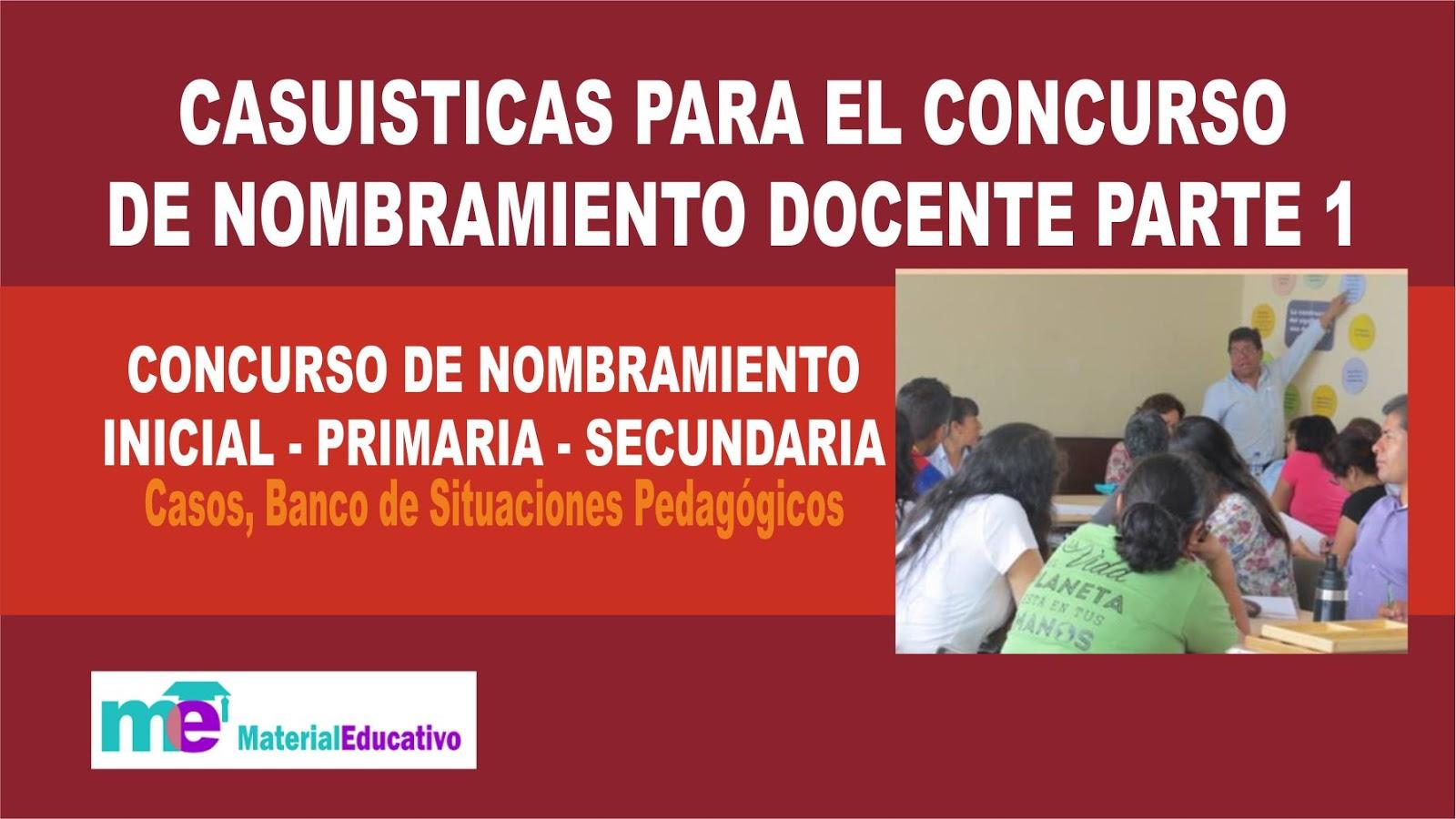 Casuisticas para el concurso de nombramiento docente parte for Concurso docente 2017