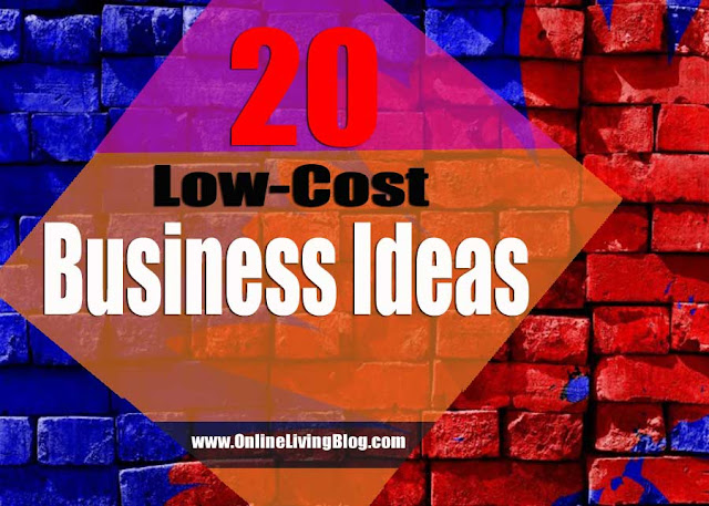 20 Low-Cost Business Ideas Anyone Can Start Today: #startup Ideas