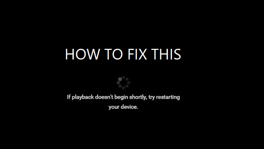 If playback doesn't begin shortly, try restarting your device