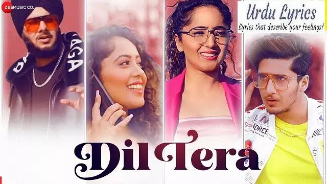 Dil Tera Song Lyrics - Harshdeep Singh Ratan