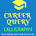 Career Query - Calligraphy Courses and Scopes (कैलिग्राफी कोर्सेज & स्कोप)