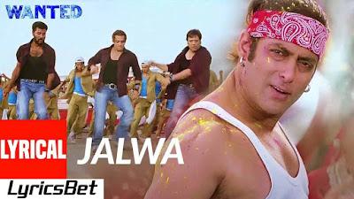 Jalwa Lyrics - Wanted