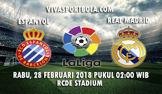 Prediksi Espanyol vs Real Madrid 28 Februari 2018