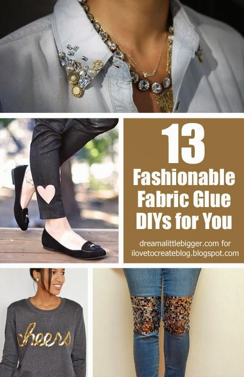 13 Fashionable Fabric Glue Diys For You Ilovetocreate