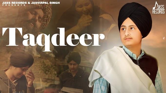 Taqdeer Lyrics || Yuvraj Kahlon