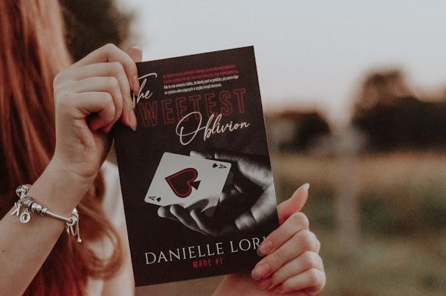 """Danielle Lori - ,,The Sweetest Oblivion"""" (recenzja przedpremierowa)"""