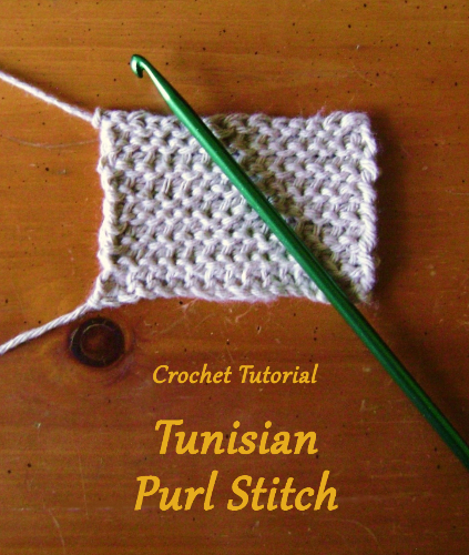 How To Do A Knit Stitch And Purl Stitch : Amandas Happy Hearth: Crochet Tutorial: Tunisian Purl Stitch