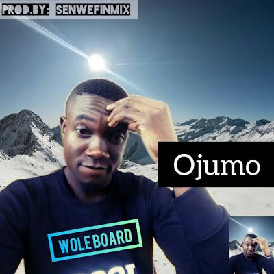 DOWNLOAD MP3: Wole Adelakun -- Ojumo