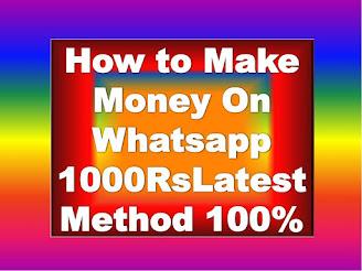 How to Make Money On Whatsapp, how to earn money with whatsapp how to earn money on whatsapp how to make money by whatsapp how to earn money via whatsapp how to earn money from whatsapp Whatsapp Se Paise Kaise Kamaye