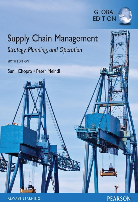 Supply Chain Management: Strategy, Planning, and Operation global edition